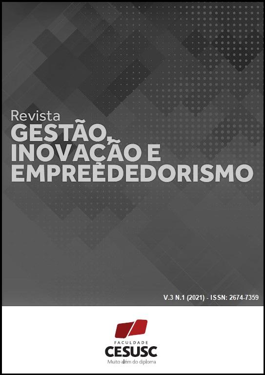 Visualizar v. 3 n. 1 (2021): REVISTA DE GESTÃO INOVAÇÃO E EMPREENDEDORISMO